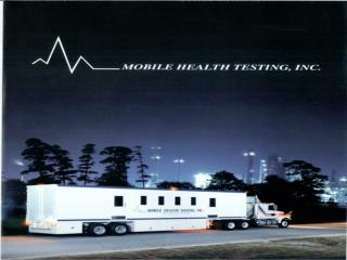 Mobile Health Testing, Inc. 3430 Swensen Road Pearland, TX 77581 Phone 281-485-7030