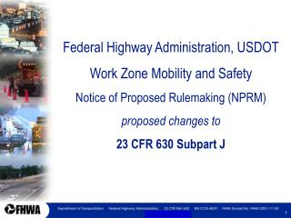 Federal Highway Administration, USDOT Work Zone Mobility and Safety