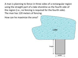 How can he maximize the area?