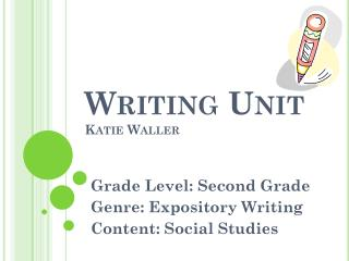 Writing Unit Katie Waller