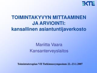 TOIMINTAKYVYN MITTAAMINEN JA ARVIOINTI: kansallinen asiantuntijaverkosto