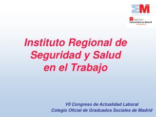 Instituto Regional de Seguridad y Salud  en el Trabajo