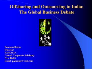 Offshoring and Outsourcing in India:  The Global Business Debate