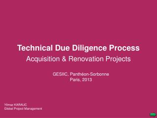 Technical Due Diligence Process  Acquisition & Renovation Projects