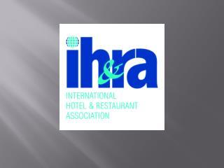 IH & RA została założona w Londynie w marcu 1946r.  Siedziba główna IH & RA mieści się w Paryżu.