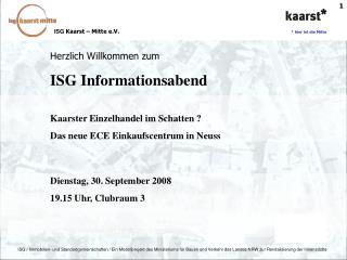 Herzlich Willkommen zum ISG Informationsabend Kaarster Einzelhandel im Schatten ?