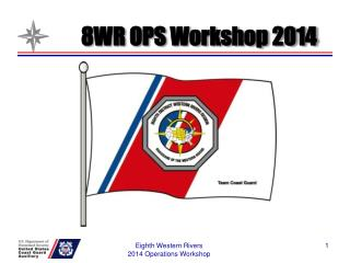 8WR OPS Workshop 2014