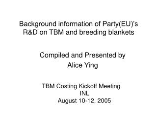 Background information of PartyEU s RD on TBM and breeding blankets