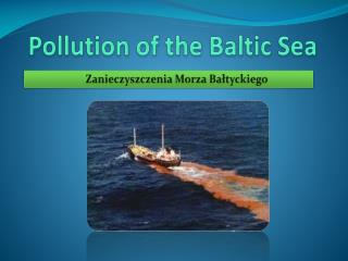 Pollution  of the Baltic Sea