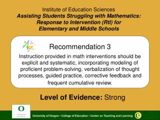 Recommendation 3  Instruction provided in math interventions should be explicit and systematic, incorporating modeling o