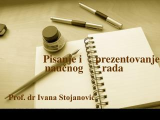 Pisanje i prezentovanje nau čnog  rada
