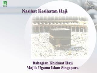 Nasihat Kesihatan Haji