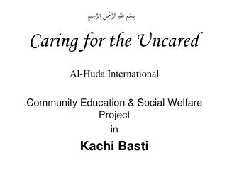 Caring for the Uncared