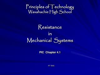 Principles of Technology Waxahachie High School