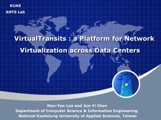 VirtualTransits : a Platform for Network Virtualization across Data Centers