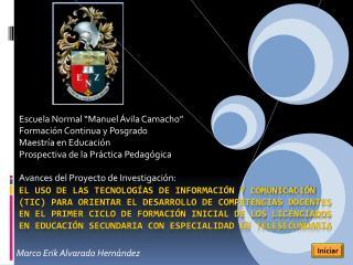 """Escuela Normal """"Manuel Ávila Camacho"""" Formación Continua y Posgrado Maestría en Educación"""
