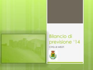 Bilancio di previsione '14