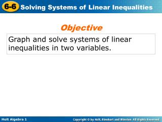 Graph and solve systems of linear inequalities in two variables.