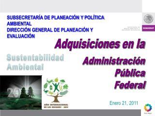 SUBSECRETARÍA DE PLANEACIÓN Y POLÍTICA AMBIENTAL DIRECCIÓN GENERAL DE PLANEACIÓN Y EVALUACIÓN