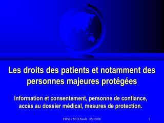 Les droits des patients et notamment des personnes majeures prot g es