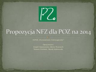 Propozycja NFZ dla POZ na 2014