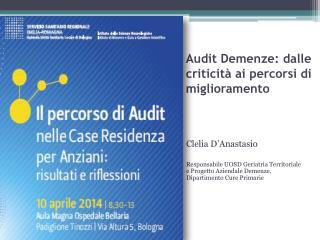 Audit Demenze: dalle criticit� ai percorsi di miglioramento