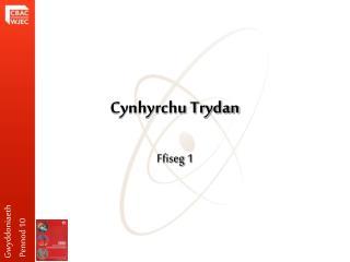 Cynhyrchu Trydan