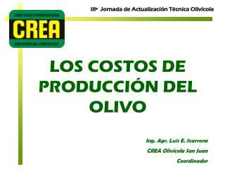LOS COSTOS DE PRODUCCIÓN DEL OLIVO