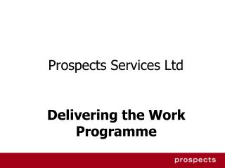 Prospects Services Ltd