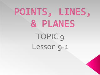 POINTS, LINES, & PLANES