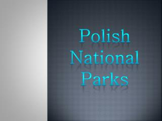 Polish  National  Parks