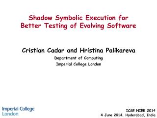 Shadow Symbolic Execution  for  Better  Testing of Evolving Software