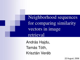 Neighborhood sequences for comparing similarity vectors in image retrieval