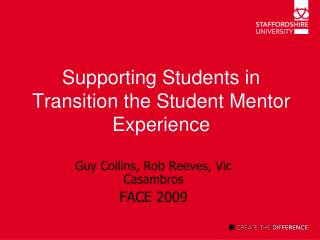 Supporting Students in Transition the Student Mentor Experience