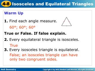 Warm Up 1.  Find each angle measure. True or False. If false explain.