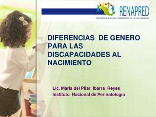 Diferencias  de genero para las discapacidades al  nacimiento
