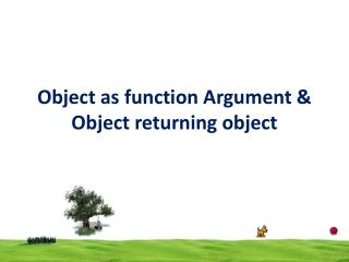 Object as function Argument & Object returning object
