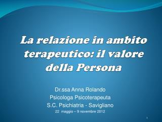 La relazione in ambito terapeutico: il valore della Persona