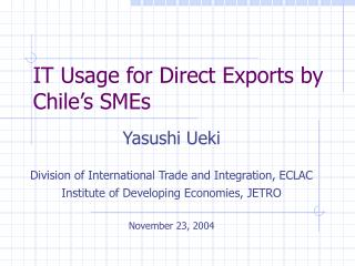 IT Usage for Direct Exports by Chile�s SMEs