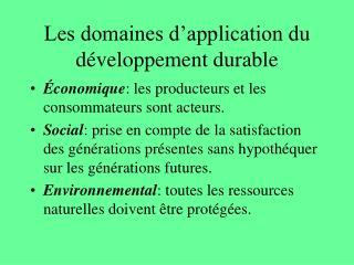Les domaines d application du d veloppement durable