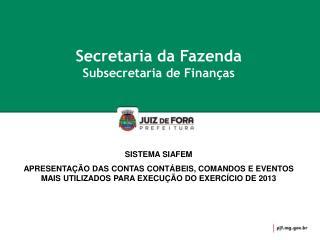 Secretaria da Fazenda Subsecretaria de Finanças