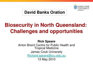Biosecurity in North Queensland:  Challenges and opportunities