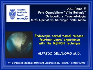 Endoscopic carpal tunnel release: fourteen years' experience with the MENON technique