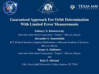 Guaranteed Approach For Orbit Determination With Limited Error Measurements