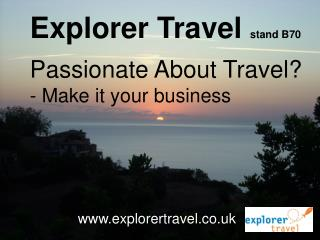 Explorer Travel Passionate About Travel