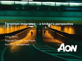Terrorism Insurance – a broker's perspective
