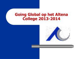 Going Global op het Altena College 2013-2014