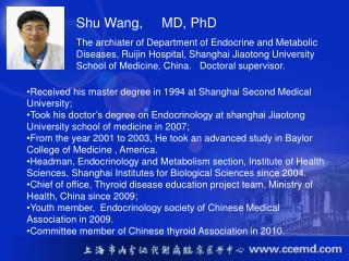 Received his master degree in 1994 at Shanghai Second Medical University;