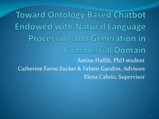 Amine  Hallili ,  PhD student Catherine Faron  Zucker  & Fabien  Gandon ,  Advisors
