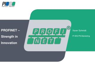 PROFINET –  Strength  in Innovation